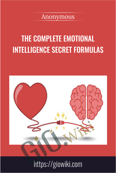 The Complete Emotional Intelligence Secret Formulas