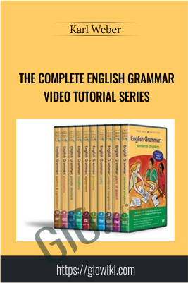 The Complete English Grammar Video Tutorial Series - Karl Weber