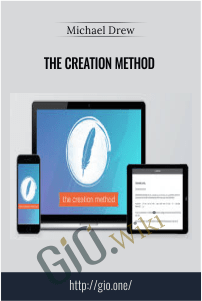 The Creation Method  – Michael Drew