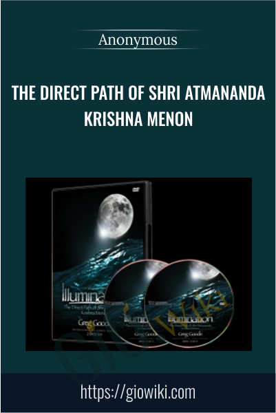 The Direct Path of Shri Atmananda Krishna Menon