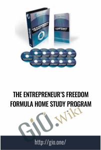 The Entrepreneur's Freedom Formula Home Study Program