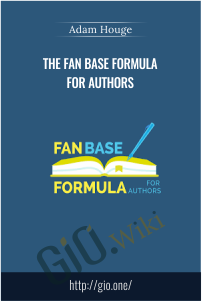 The Fan Base Formula for Authors – Adam Houge‎