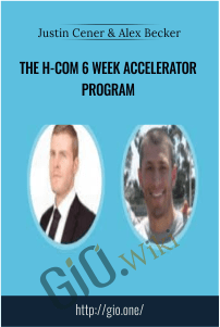 The H-Com 6 Week Accelerator Program – Justin Cener & Alex Becker