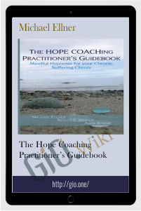 The HOPE COACHing Practitioner's Guidebook