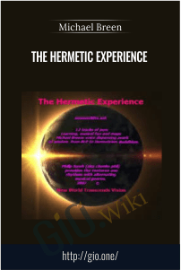 The Hermetic Experience – Michael Breen