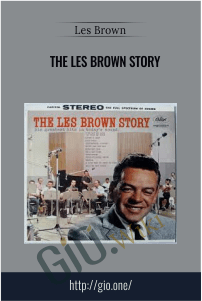 The Les Brown Story – Les Brown