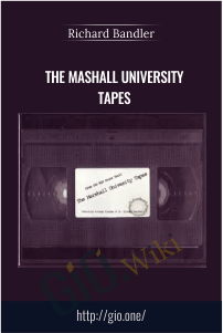 The Mashall University Tapes - Richard Bandler