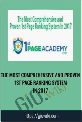 The Most Comprehensive and Proven 1st Page Ranking System In 2017 – 1st Page Academy
