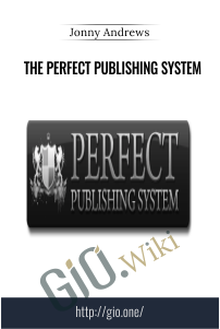 The Perfect Publishing System – Jonny Andrews