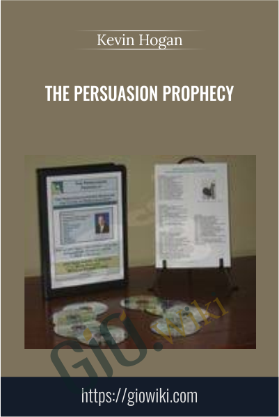 The Persuasion Prophecy - Kevin Hogan