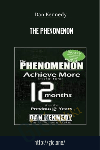 The Phenomenon – Dan Kennedy