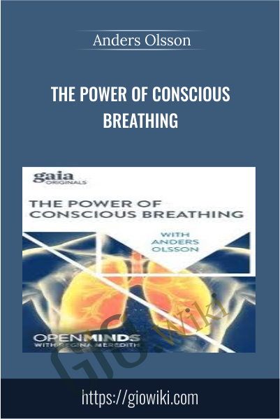 The Power of Conscious Breathing - Anders Olsson