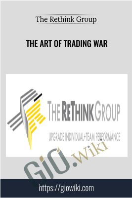 The Art of Trading War – The Rethink Group