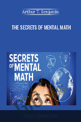 The Secrets of Mental Math - Arthur T. Benjamin