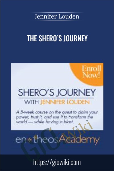 The Shero's Journey - Jennifer Louden