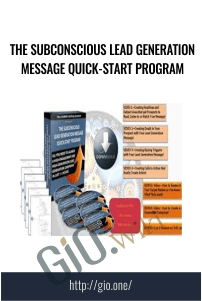 The Subconscious Lead Generation Message Quick-Start Program