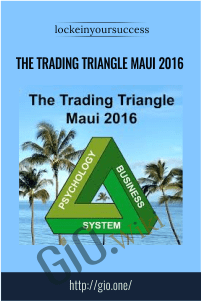 The Trading Triangle Maui 2016 – lockeinyoursuccess