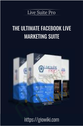 The Ultimate Facebook Live Marketing Suite – Live Suite Pro