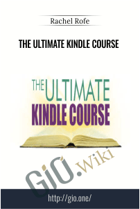 The Ultimate Kindle Course – Rachel Rofe