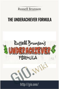 The Underachiever Formula - Russell Brunson