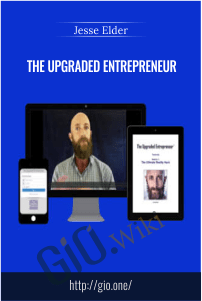 The Upgraded Entrepreneur – Jesse Elder