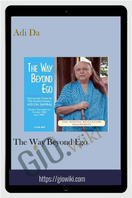 The Way Beyond Ego - Adi Da
