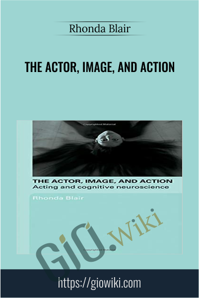 The actor, image, and action - Rhonda Blair