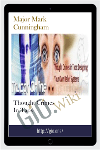 Thought Crimes in Taos – Major Mark Cunningham