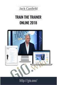 Train The Trainer Online 2018 – Jack Canfield