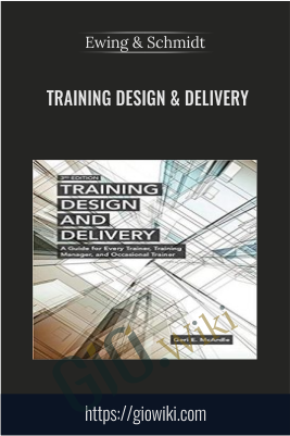 Training Design & Delivery - Ewing & Schmidt