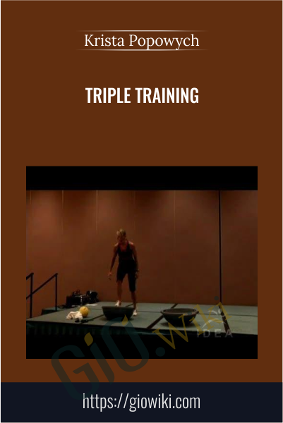 Triple Training -  Krista Popowych