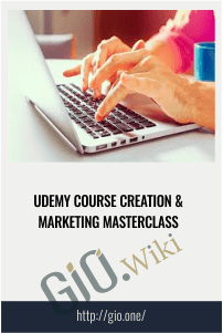 Udemy Course Creation & Marketing Masterclass