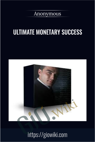Ultimate Monetary Success