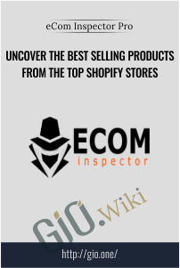 Uncover The Best Selling Products From The Top Shopify Stores – eCom Inspector Pro