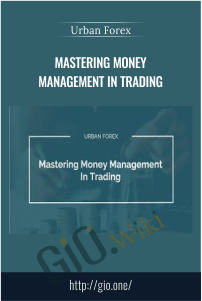 Mastering Money Management in Trading - Urban Forex