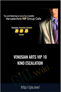 Venusian Arts VIP 10 Kino Escalation