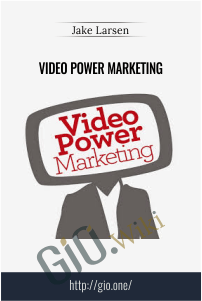 Video Power Marketing – Jake Larsen
