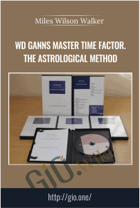 WD Ganns Master Time Factor. The Astrological Method - Myles Wilson Walker