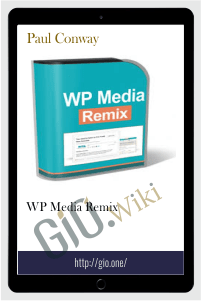 WP Media Remix - Paul Conway