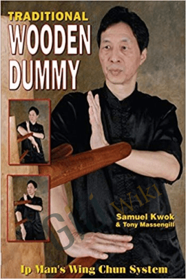 Traditional Wooden Dummy: Ip´s Man Wing Chun System – Wayne Belonoha