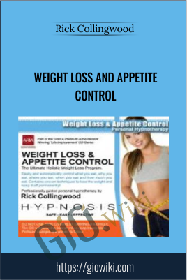 Weight Loss and Appetite Control - Rick Collingwood