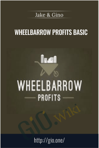 Wheelbarrow Profits Basic - Jake & Gino