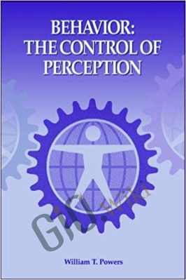 Behavior: The Control Of Perception – Wllliam T. Powers