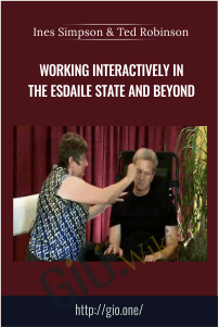 Working Interactively in the Esdaile State and Beyond – Ines Simpson & Ted Robinson