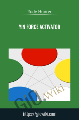 YIN Force Activator - Rudy Hunter