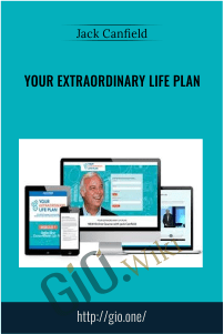 Your Extraordinary Life Plan – Jack Canfield