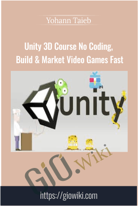Unity 3D Course No Coding, Build & Market Video Games Fast - Yohann Taieb, MindQuest Academy