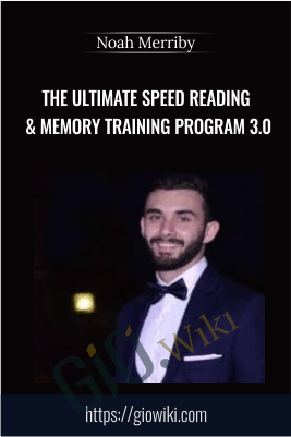 The Ultimate Speed Reading & Memory Training Program 3.0 - Noah Merriby
