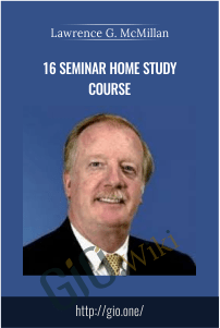16 Seminar Home Study Course – Lawrence G. McMillan