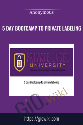 5 Day Bootcamp to private labeling